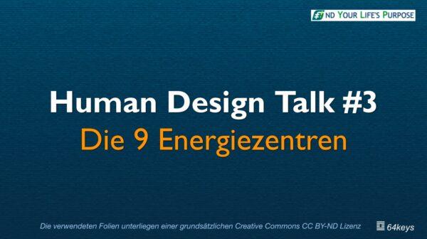 Die 9 Human Design Energiezentren